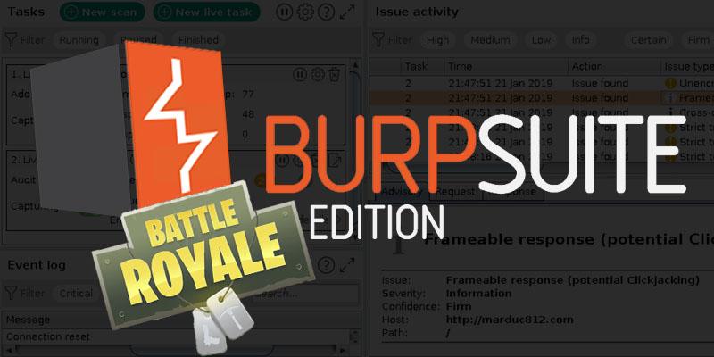 Burp Suite - Battle Royale Edition - Marduc812